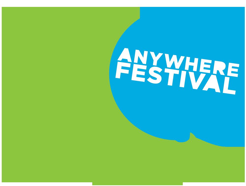 Anywhere Festival