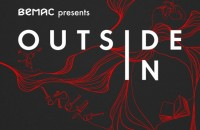 Outside In - a new docuseries by BEMAC