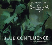 Ingrid James and the San Gabriel 7 - Blue Confluence