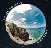Alan Kelly - Silver to Gold CD