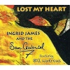 Ingrid James and the San Gabriel 7 - Lost My Heart CD