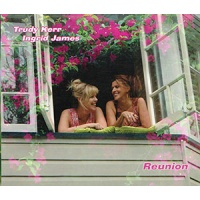 Trudy Kerr & Ingrid James - Reunion CD