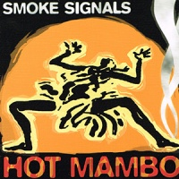 Hot Mambo - Smoke Signals CD