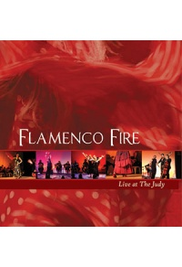 Flamenco Fire - Live at The Judy 2005 CD