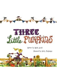 Nadia Sunde - Three Little Pumpkins Book